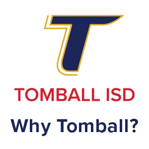 Why Tomball?