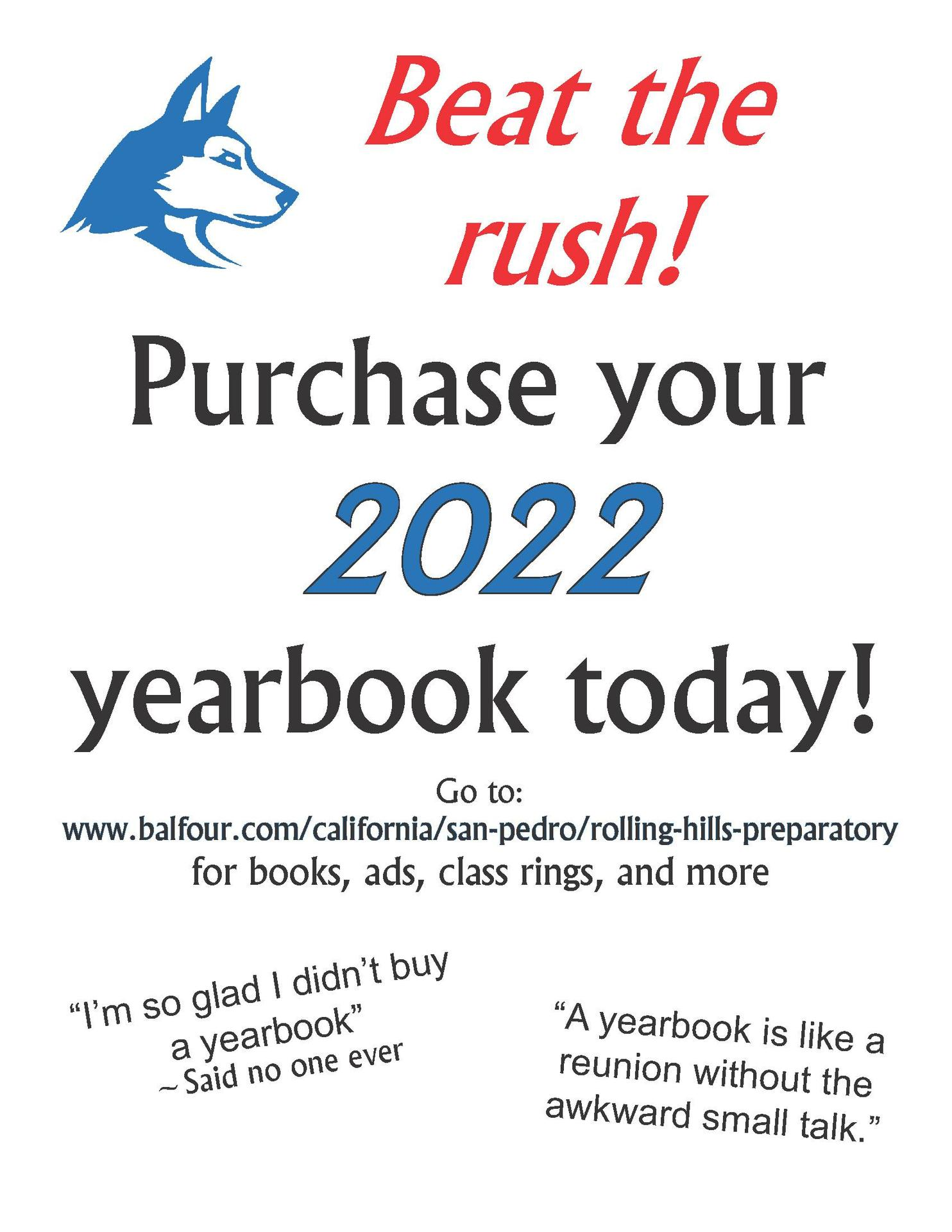 Purchase your 2022 yearbook today! Please read the remaining information in this section for directions!