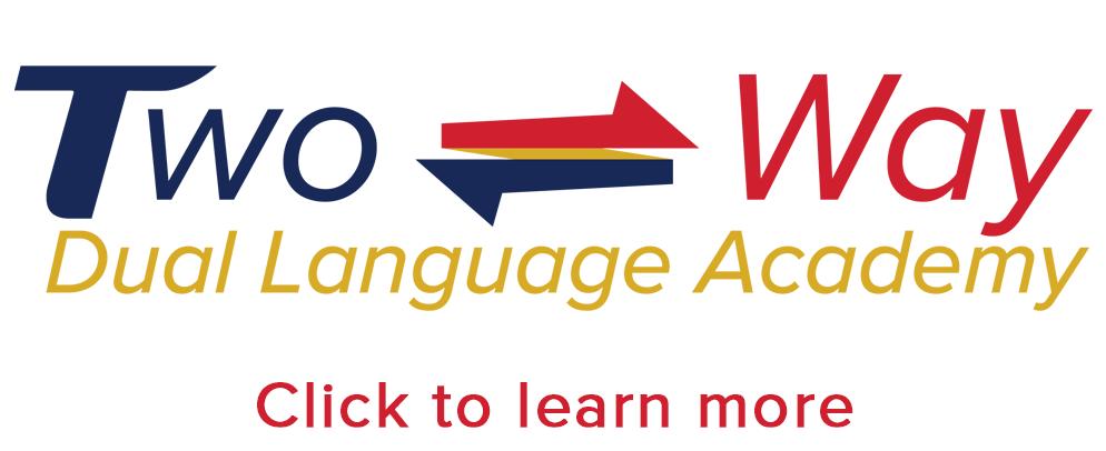 Two-Way Dual Language Academy