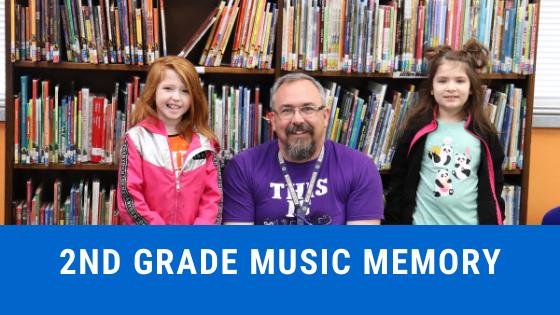 2nd grade music memory
