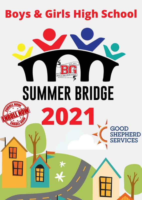 Boys and Girls High School Summer Bridge 2021