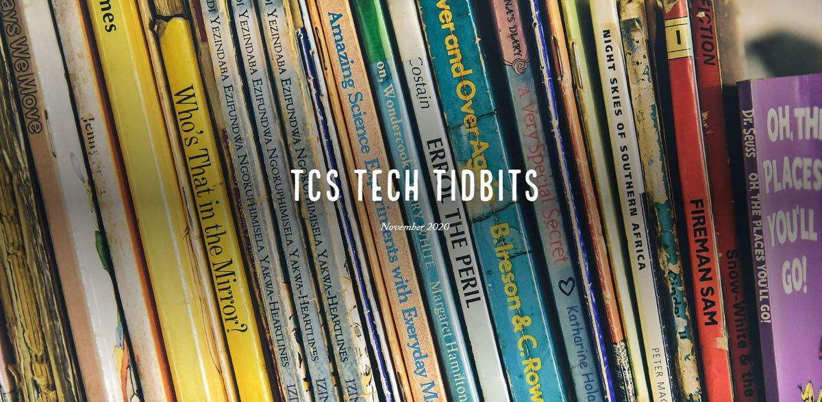 November TCS Tech Tidbits