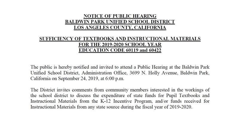 Baldwin Park Unified parents and community members are invited to attend a Public Hearing at 6 p.m. Tuesday, Sept. 24 at the District office.