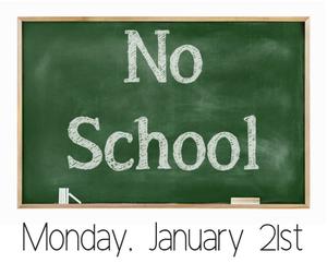 no school. january