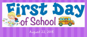 First day of school is August 22 beginning at 7:15.