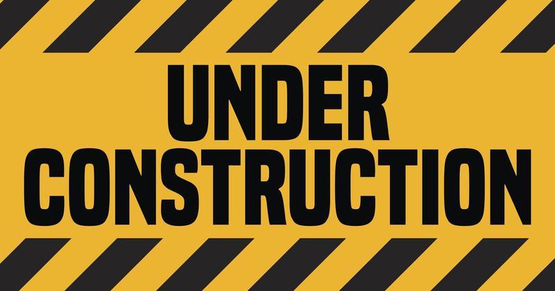 Under Construction: Please Pardon Our Appearance Featured Photo