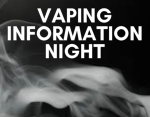 Vaping Info Night