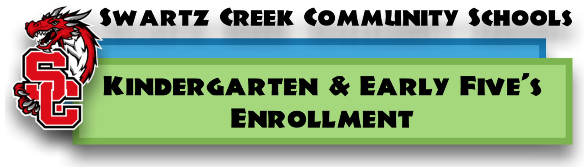 Dialogue box announcing information for Swartz Creek Community School's kindergarten and early five's enrollment process.