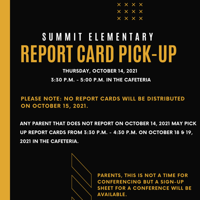 Summit Elementary Report Card Pick-Up News
