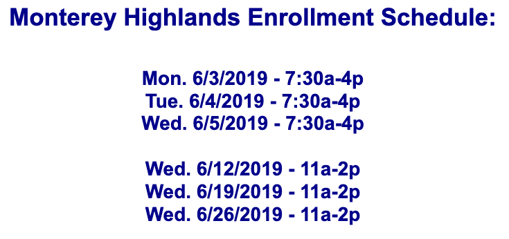 Monterey Highlands Enrollment Schedule Featured Photo
