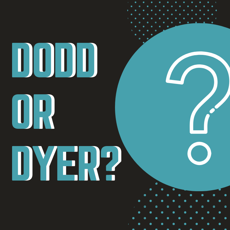 Dodd or Dyer? Thumbnail Image