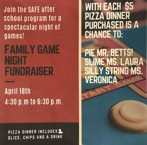 Family Game night fundraiser fro SAFE Program on April 18th from 4:30-6:30 PM
