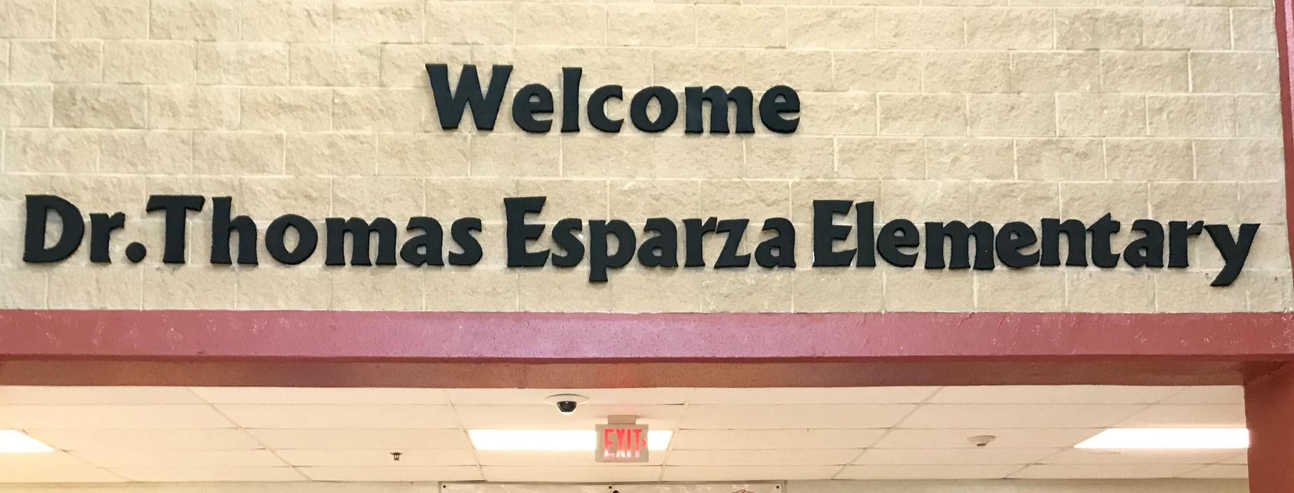 Welcome to Dr. Thomas Esparza Elementary