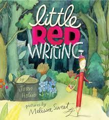 Little Red Writing by Joan Holub