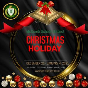 McComb School District Christmas Holiday 2020 Provided by the McComb School District Community Engagement Department. #ItsComeBackTime
