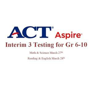 ACT Aspire Interim 3 Testing.jpg