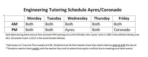 Tutoring schedule for engineering needs to be checked on in class before attending.