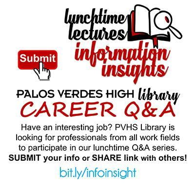 Lunchtime Lectures: Share your interesting job with PVHS students! Thumbnail Image