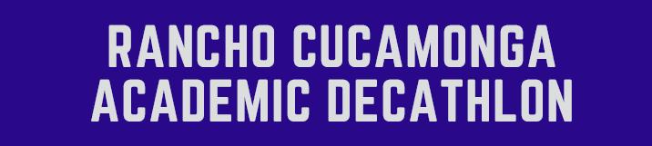Rancho Cucamonga Academic Decathlon