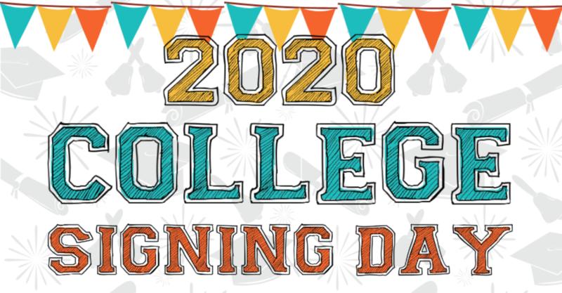 2020 Senior College Signing Day
