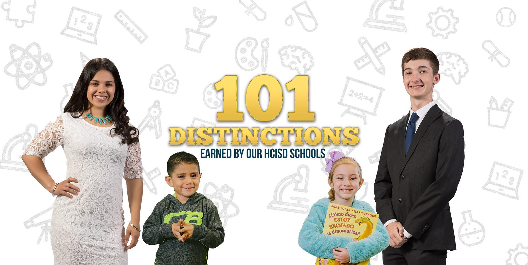 101 distinctions earned by our HCISD schools