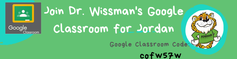 Dr. Wissman's Google Classroom