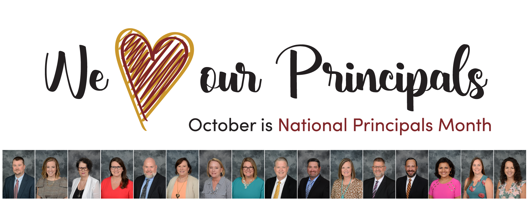 October is National Principals Month. We celebrate the dedication and work of our campus principals.