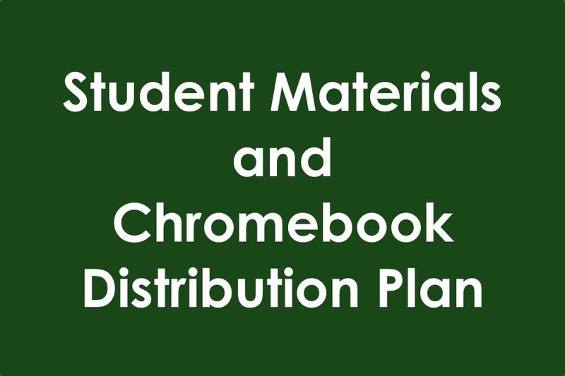 Student Materials and Chromebook Distribution Schedule