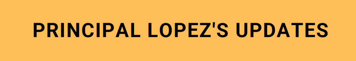 image of principal lopez's updates banner