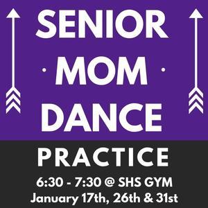 Senior Mom Dance Practice Dates