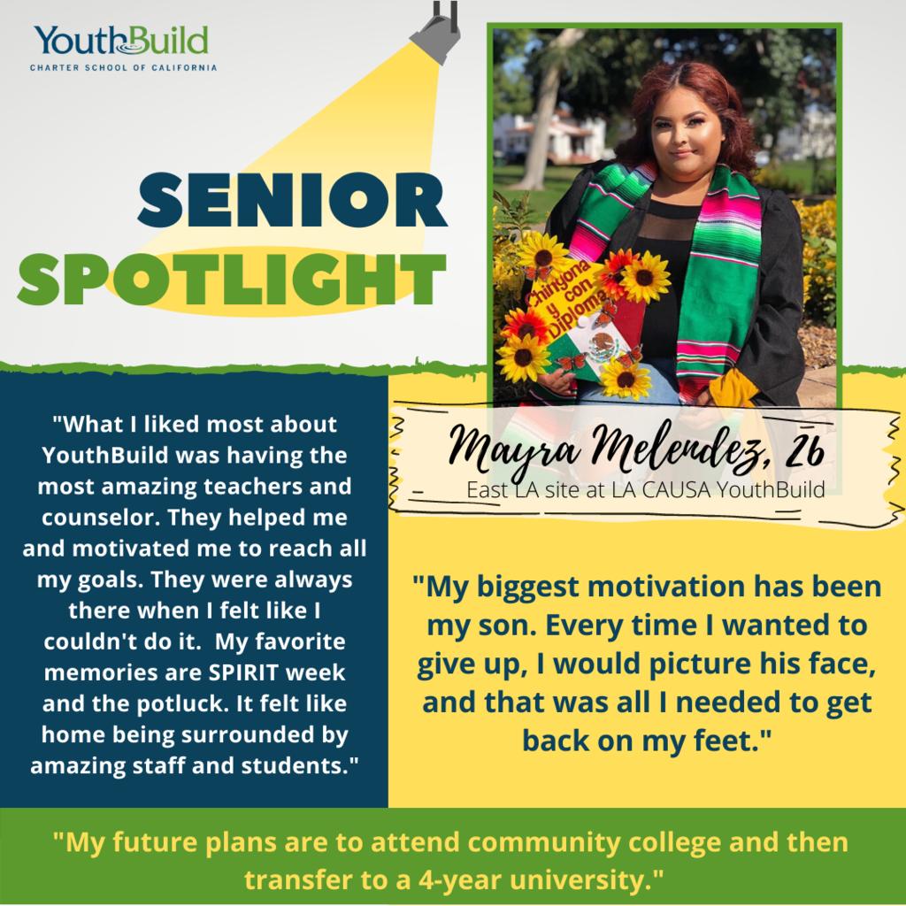 Senior Spotlight for graduate Mayra Melendez
