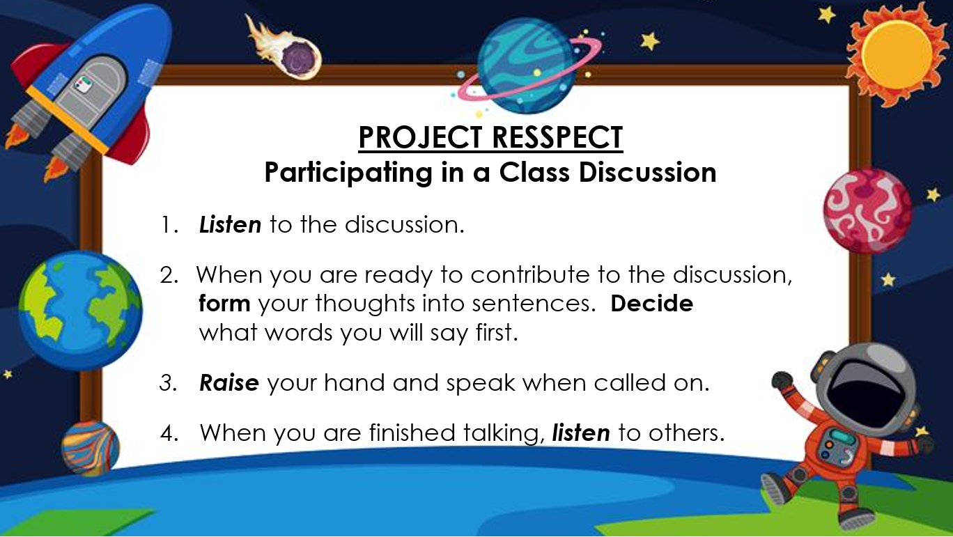 Project RESSPECT Participating in a Class Discussion