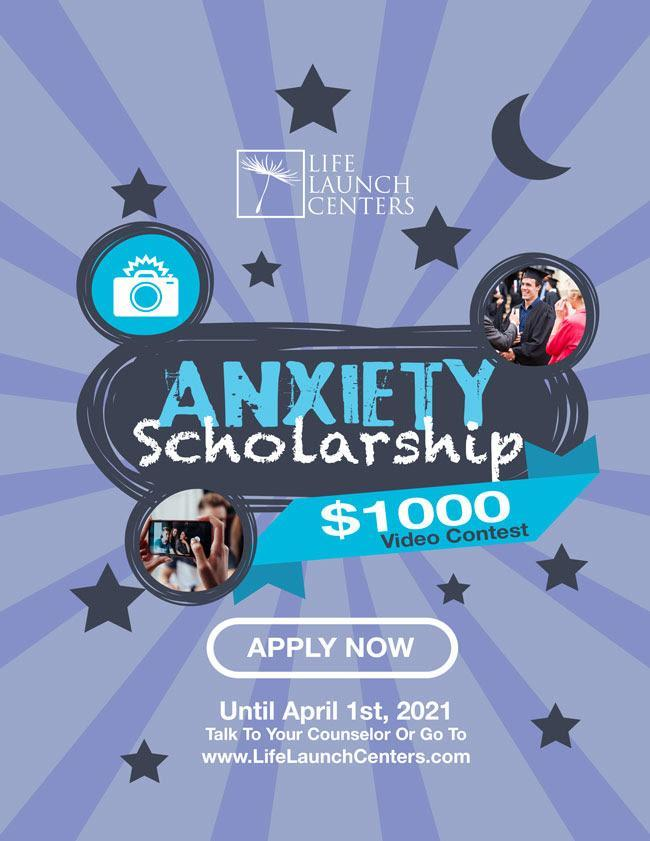 Anxiety Lifelaunch Scholarship