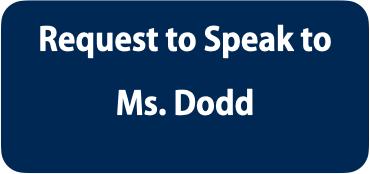 Request to Speak to Ms. Dodd