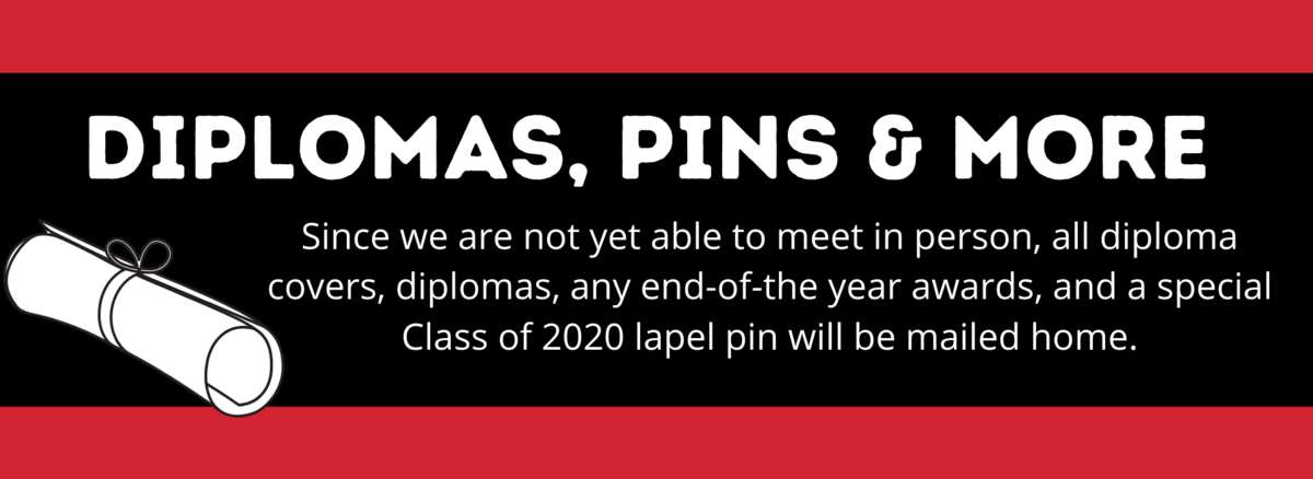 diplomas, pins and more will be mailed home to seniors.