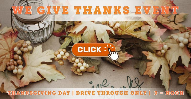 Thanksgiving Drive-Thru Event: We Give Thanks