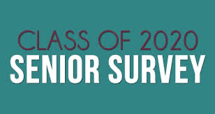 Class of 2020 Senior Survey