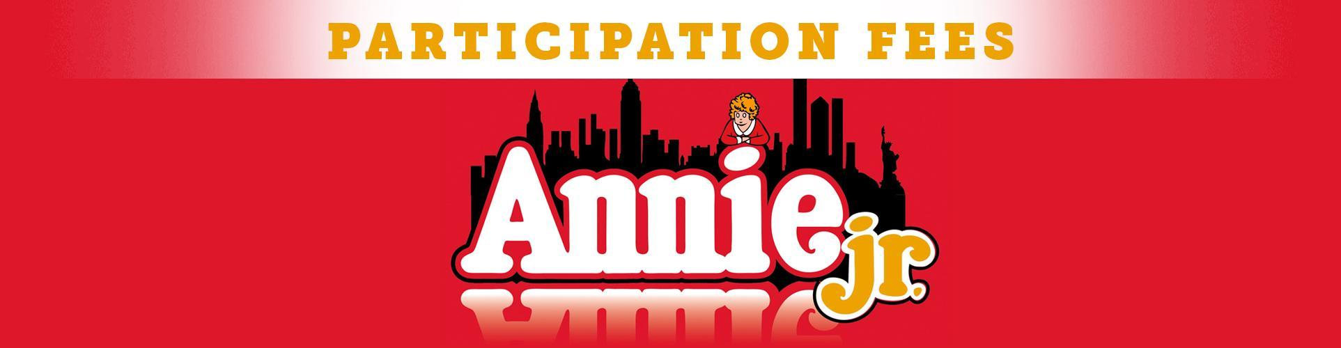 Click Here to Pay Your Annie Jr. Participation Fees