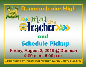Denman Junior High School meet the teacher and schedule pickup news!