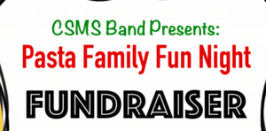 CSMS Band Pasta Fundraiser