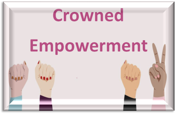 Crowned Empowerment