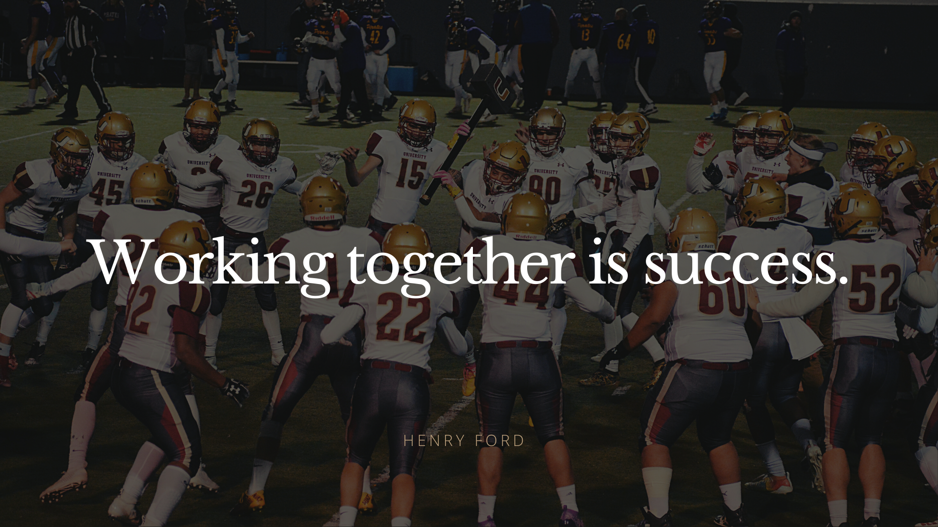 Working together is success.