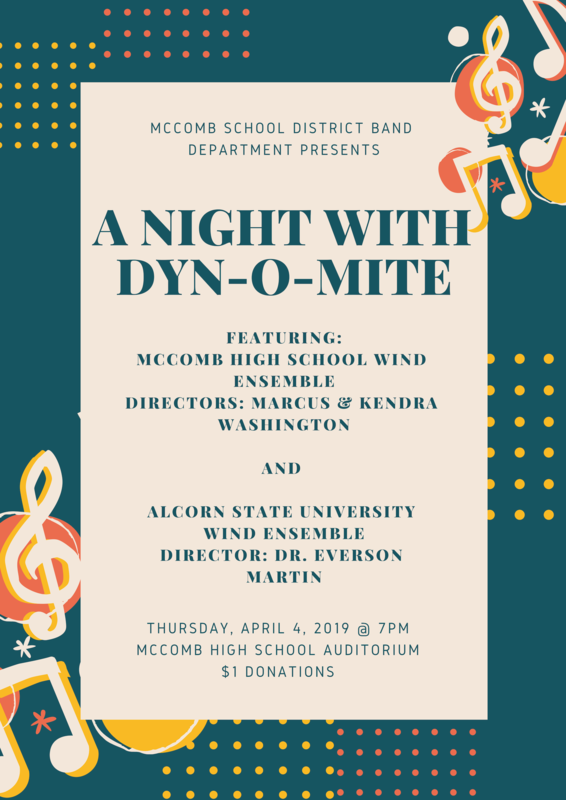 McComb School District Band Department presents A NIGHT WITH DYN-O-MITE! #WeWantMore!