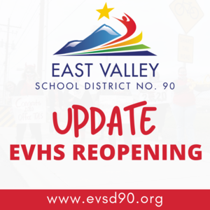 EVHS Reopening Update