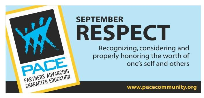 PACE CHARACTER TRAIT FOR SEPTEMBER IS RESPECT Thumbnail Image