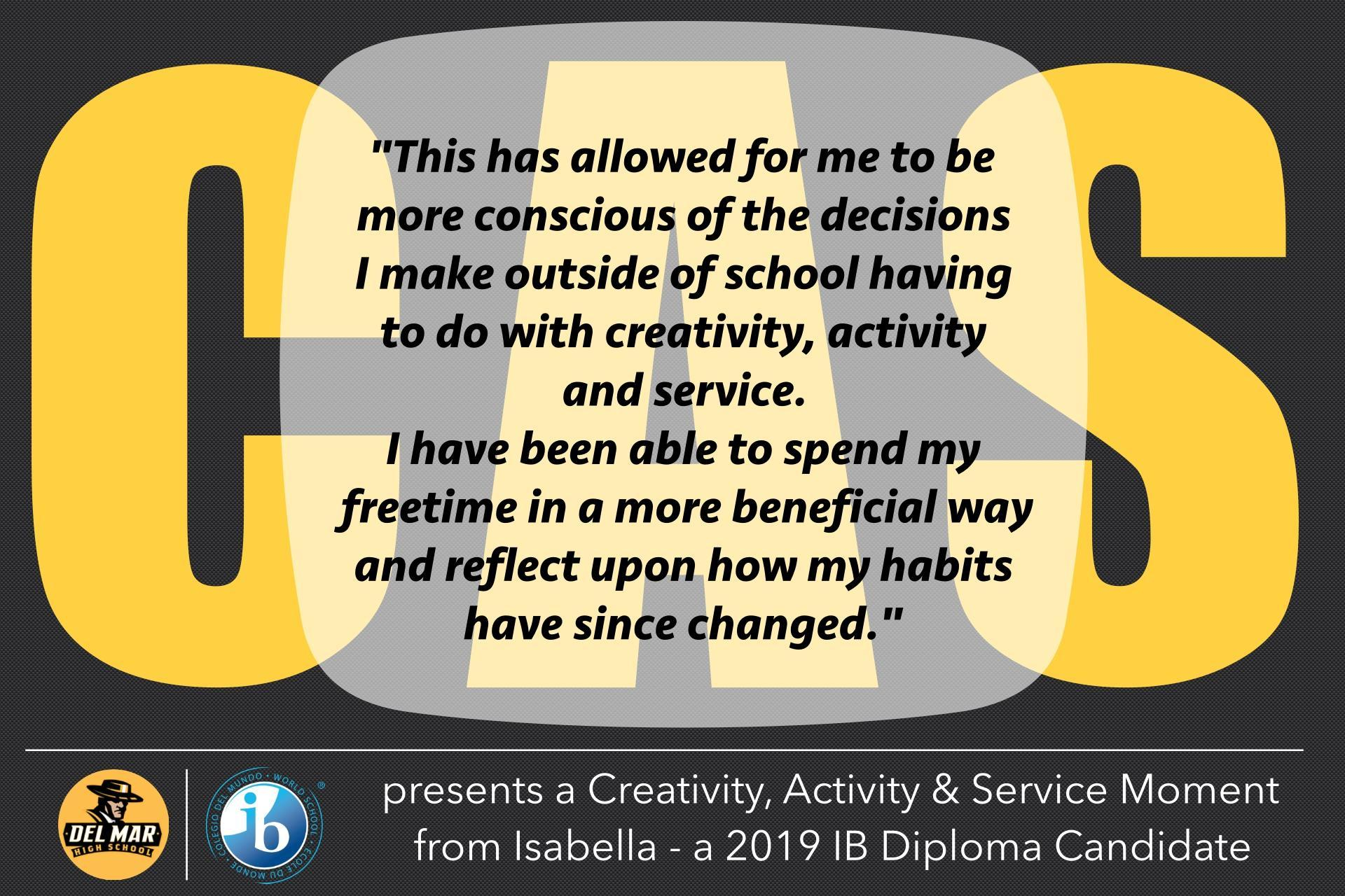Image of Creativity, Activity and Service quote from Isabella