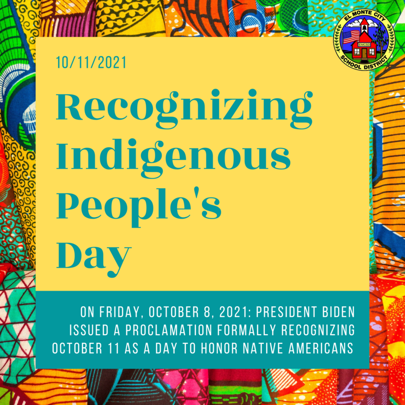 Graphic that reads: Recognizing Indigenous People' Day. on friday, october 8, 2021: President biden issued a proclamation formally recognizing october 11 as a day to honor native americans