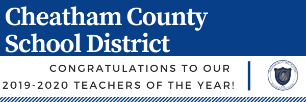 The Cheatham County School District is excited to announce its school-level Teachers of the Year for the 2019-2020 academic year.
