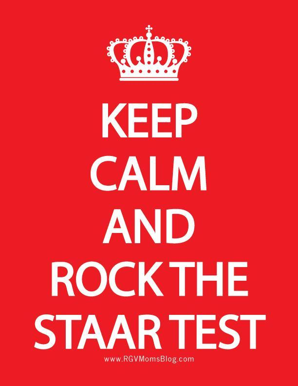 Keep-Calm-and-Rock-the-Staar-Test.jpg