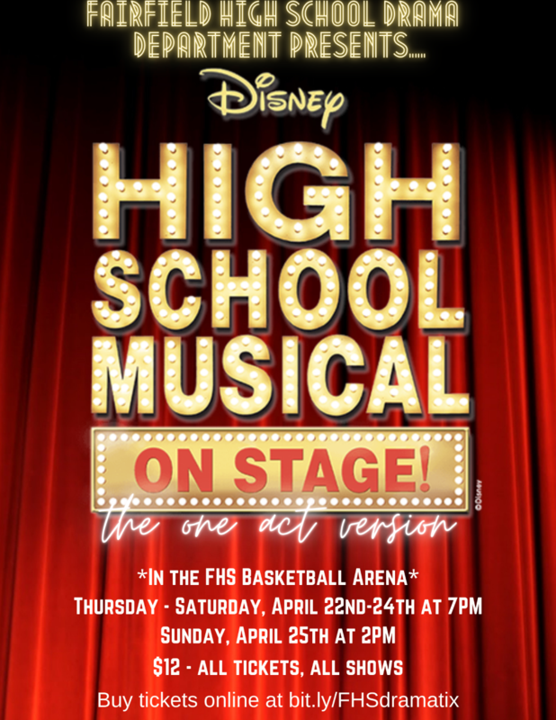 This is an image of the flyer for High School Musical which is being performed April 22-24 in the FHS Arena